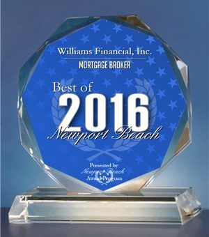 NEWPORT BEACH March 1, 2016 -- Williams Financial, Inc. has been selected for the 2016 Best of Newport Beach Award in the Mortgage Broker category by the Newport Beach Award Program